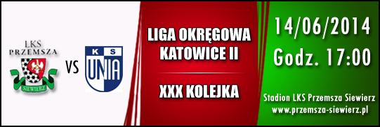 LKS Przemsza Siewierz - KS Unia Ząbkowice